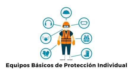 Equipos Básicos de Protección Individual